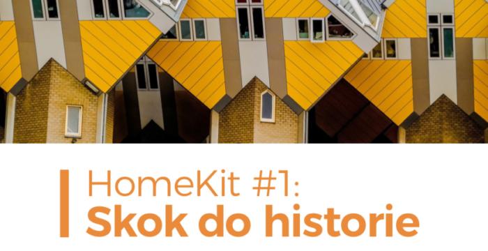 HomeKit #1: Skok do historie
