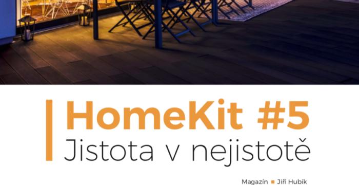 HomeKit #5: Jistota v nejistotě