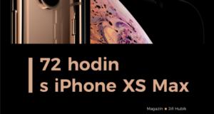 72 hodin s iPhone XS Max