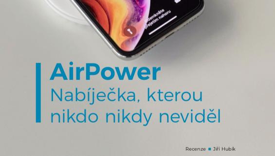 AirPower – nabíječka, kterou nikdo nikdy neviděl